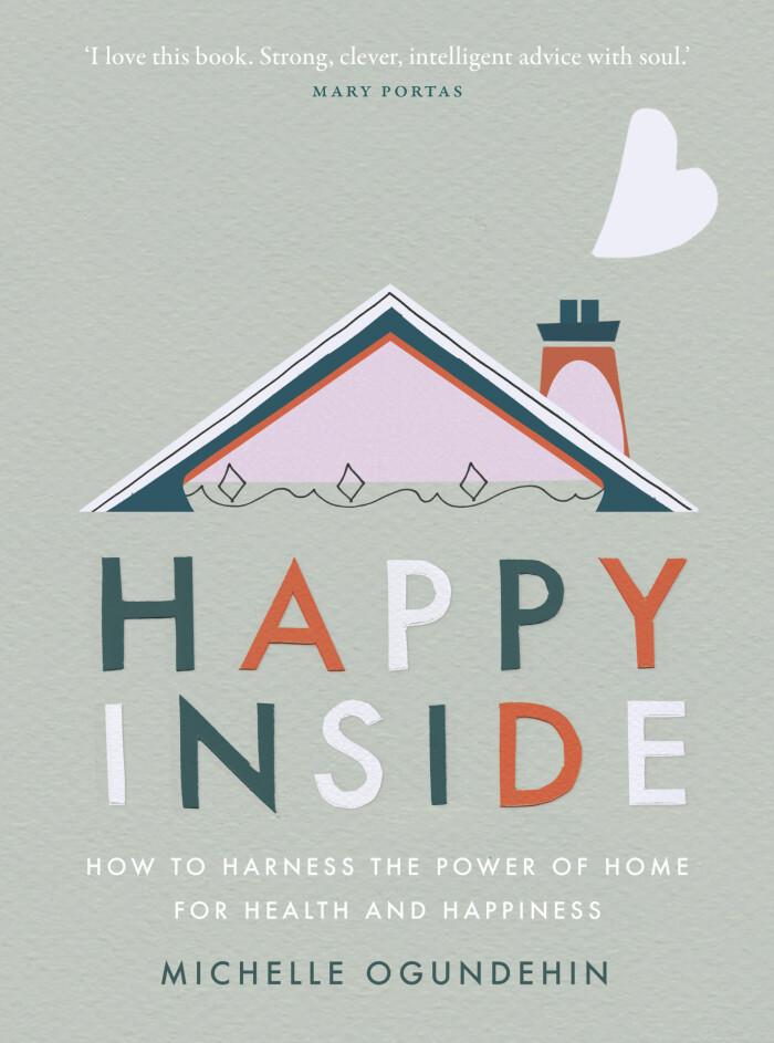 Happy Inside av Michelle Ogundehin