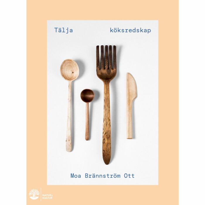 tälja köksredskap bok av moa brännström ott